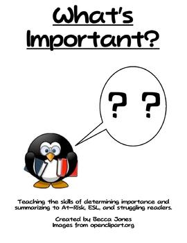 What's Important? Teaching Determining Importance and Summarizing