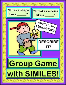 """""""What's In My Lunchbox?"""" - Descriptive Language Game with Similes"""