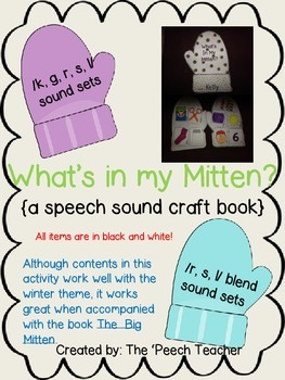 What's In My Mitten? speech sound craft  for K,G,R,S,L (along with R,S,L Blends)