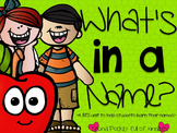What's In a Name? {A unit to help students learn their names}