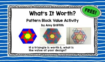 What's It Worth ~ Pattern Block Value Activity