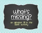 What's Missing? Alphabet Activities