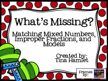 What's Missing?  Improper Fractions, Mixed Numbers and Fraction Circles