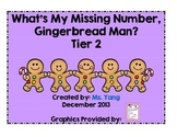 What's My Missing Number, Gingerbread Man? Tier 2