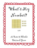 What's My Number? A Base 10 Decimals Game