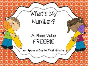 What's My Number?  Place Value Freebie