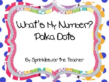 What's My Number: Polka Dots
