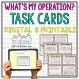 What's My Operation? Task Cards or SCOOT *Determine the Operation Word Problem*