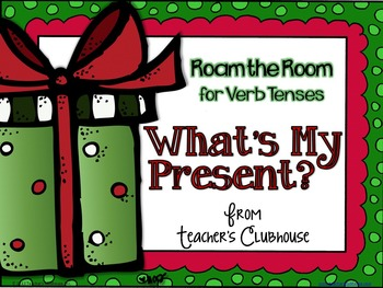 What's My Present? - Roam the Room for Verb Tenses