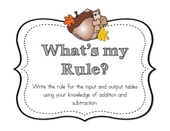 """What's My Rule?"" Fall Themed Input/Output Table Task Cards"