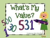 What's My Value? Determining the Value of Digits Using Place Value