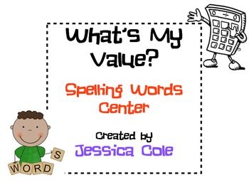What's My Value? Spelling Words Center (2 centers)