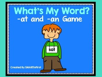 What's My Word (-at and -an Game)