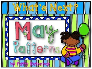 What's Next May Patterns