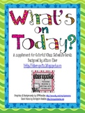 What's On Today? A supplement to Colorful Class Schedule Cards - Standard Size