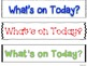 What's On Today? Classroom Display and Daily Schedule