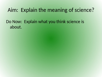 What is Science Powerpoint/Class Notes