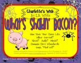 What's Shakin' Bacon? {Centers & Active Reading Worksheets for Charlotte's Web}