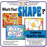 Art Lesson Positive Negative Space What's That Shape?