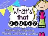 Beginning, Middle and Ending Sounds