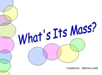 What's The Mass