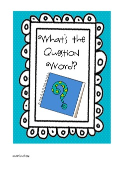 What's The Question Word?