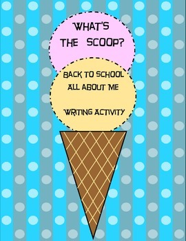 What's The Scoop Writing Activity