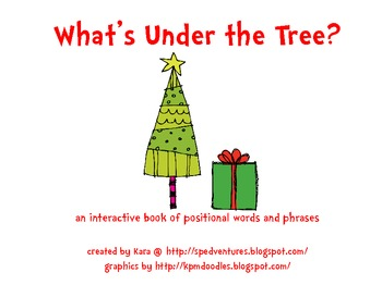 What's Under the Tree? Christmas interactive book - positional words and phrases
