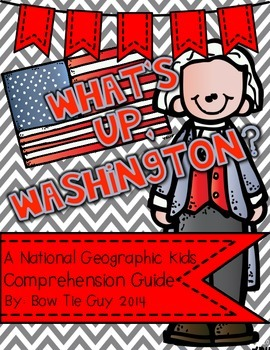 What's Up, Washington? Nat. Geo Kids Comprehension Questions