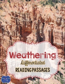 Weathering Differentiated Reading Passages & Questions