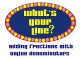 What's Your Line: Adding Fractions with Unlike Denominators
