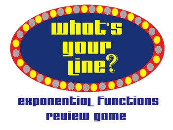 What's Your Line? Exponential Functions