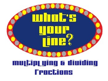What's Your Line: Multiplying and Dividing Fractions