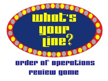 What's Your Line?  Order of Operations