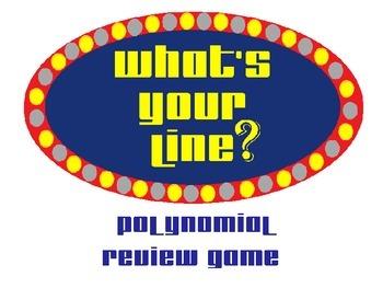 What's Your Line?  Polynomials