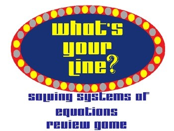 What's Your Line?: Solving Systems of Equations