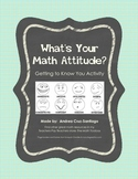 What's Your Math Attitude?  - Getting to Know You Activity