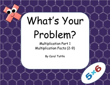What's Your (Multiplication Fact) Problem? Student Created Story Problems