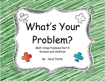 What's Your Multistep Story Problem? Addition and Division Word Problems