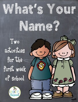 What's Your Name, Activity for the First week of School!