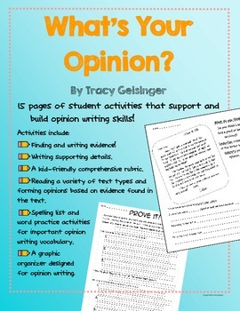 What's Your Opinion? Support materials and activities for opinion writing