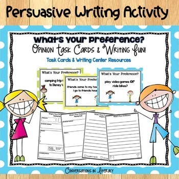 Persuasive Writing Activity & Task Cards What's Your Preference?