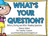 What's Your Question? Before, During, and After Reading Response Cards
