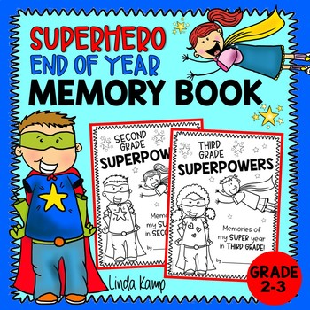 End of the Year Memory Book Gr. 2-3 Superheroes Theme
