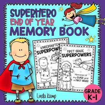 End of the Year Memory Book Superhero Theme Kindergarten First Grade