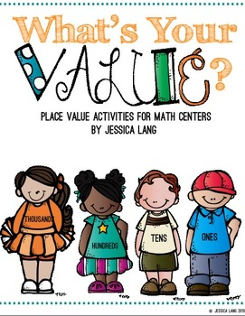 What's Your Value? {Place Value Math Centers}