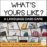 What's Yours Like? A social language game