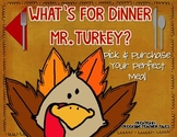 What's for Dinner Mr. Turkey? Pick and Purchase Your Perfe