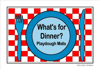 What's for Dinner? Playdough Mats
