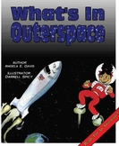 """""""WHAT'S IN OUTER SPACE?"""" INFORMATIONAL LEARNING SERIES"""